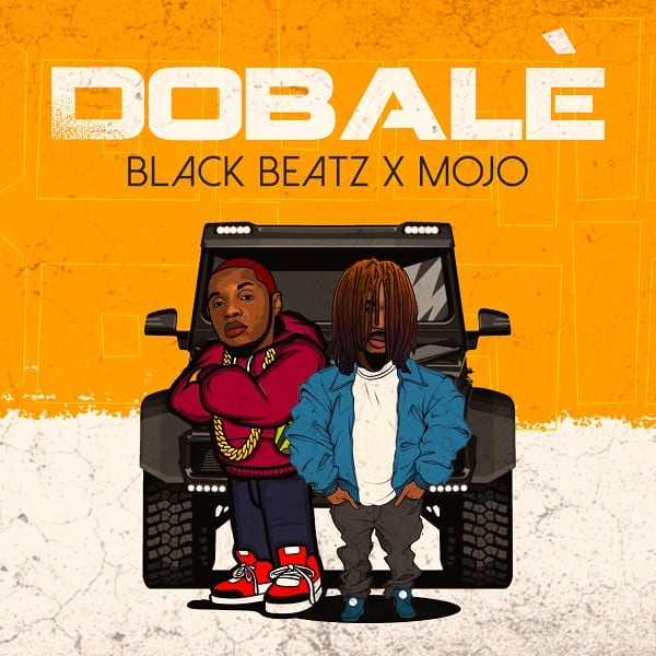 Black Beatz ft Mojo - Dobale