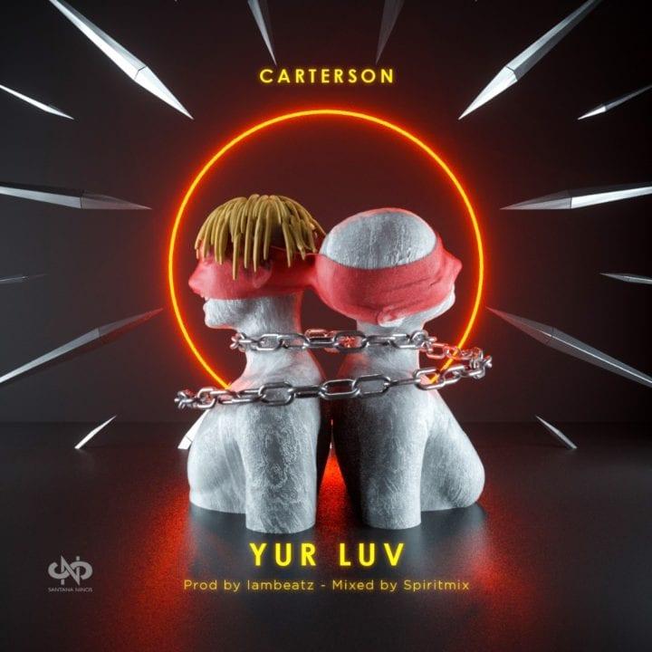 Carterson - Yur Luv