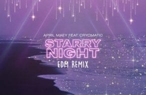 April Maey, Cryomatic - Starry Nights (EDM Remix)