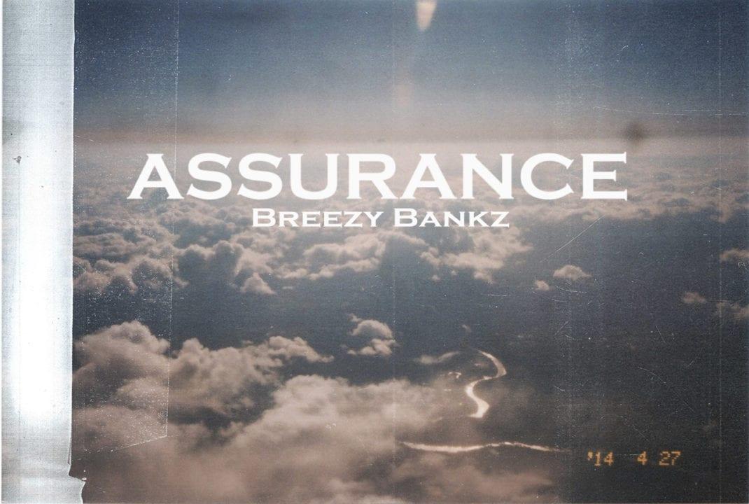 Breezy Bankz – Assurance (God)