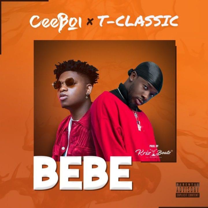 Ceeboi, T-Classic - Bebe