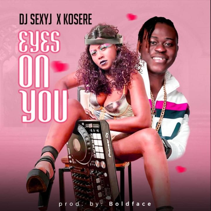 DJ Sexy J – All Eyes On Me ft. Kosere