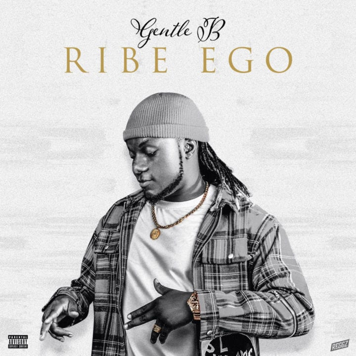"Listen To ""Ribe Ego"" – By Gentle B"
