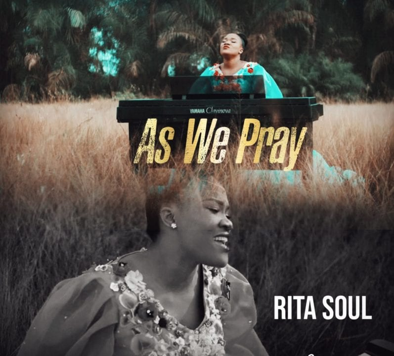 "Mother of Elo, Ritasoul shares the Victory testimony in ""As We Pray"" Video"