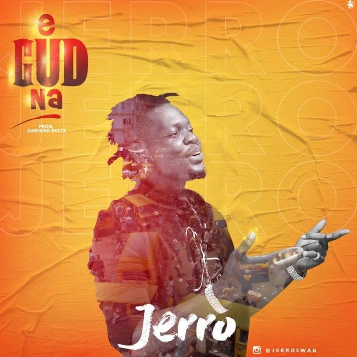 Jerro – E Gud Na