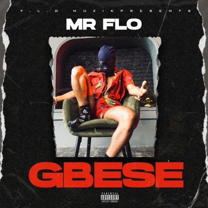 Mr Flo – Gbese