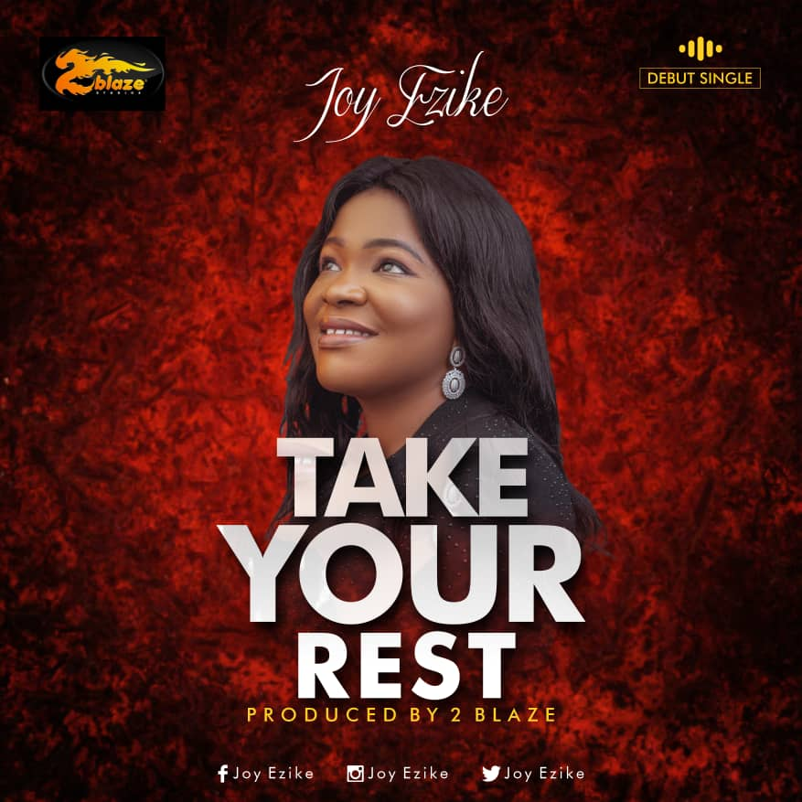 Joy Ezike - Take Your Rest
