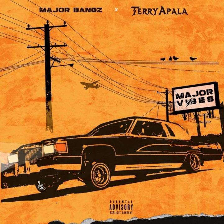 Terry Apala, Major Bangz - Major Vibes EP