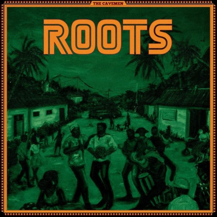 The Cavemen - Roots