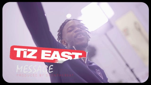 VIDEO: TiZ East - Message