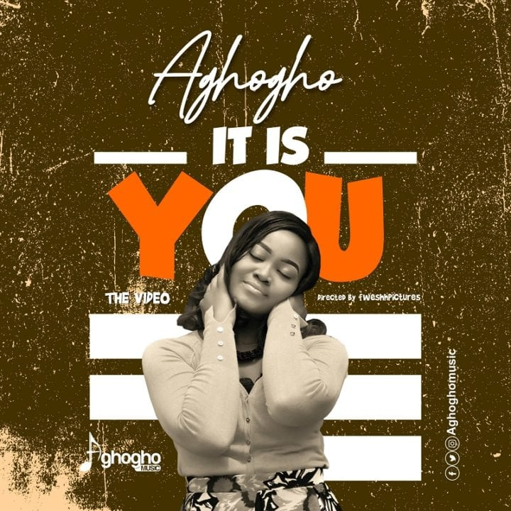 "VIDEO - Aghogho - ""It is You"""