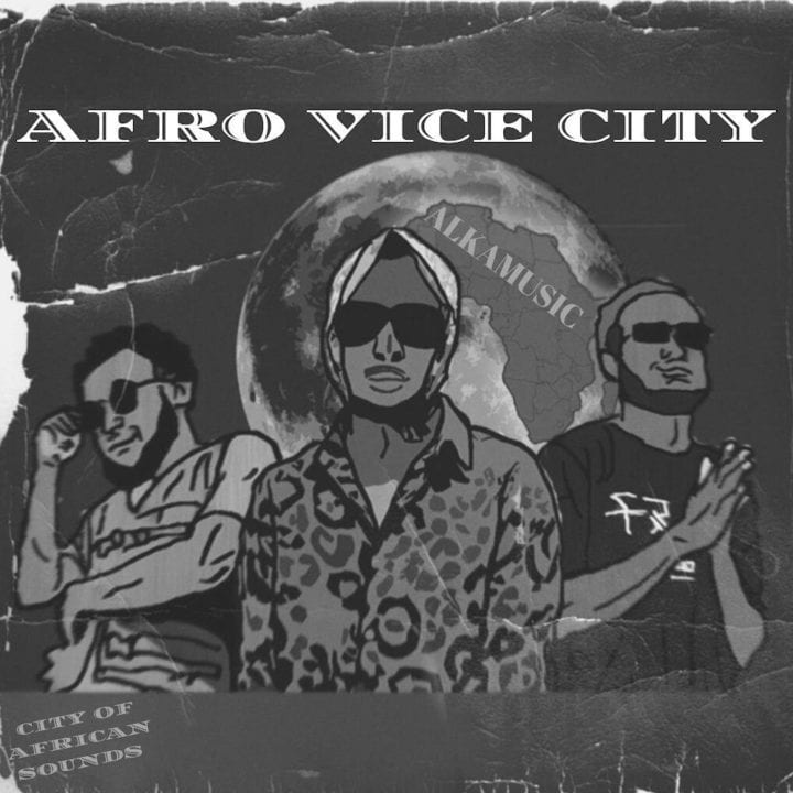 "Alka Drops Solo EP ""Afro Vice City"""