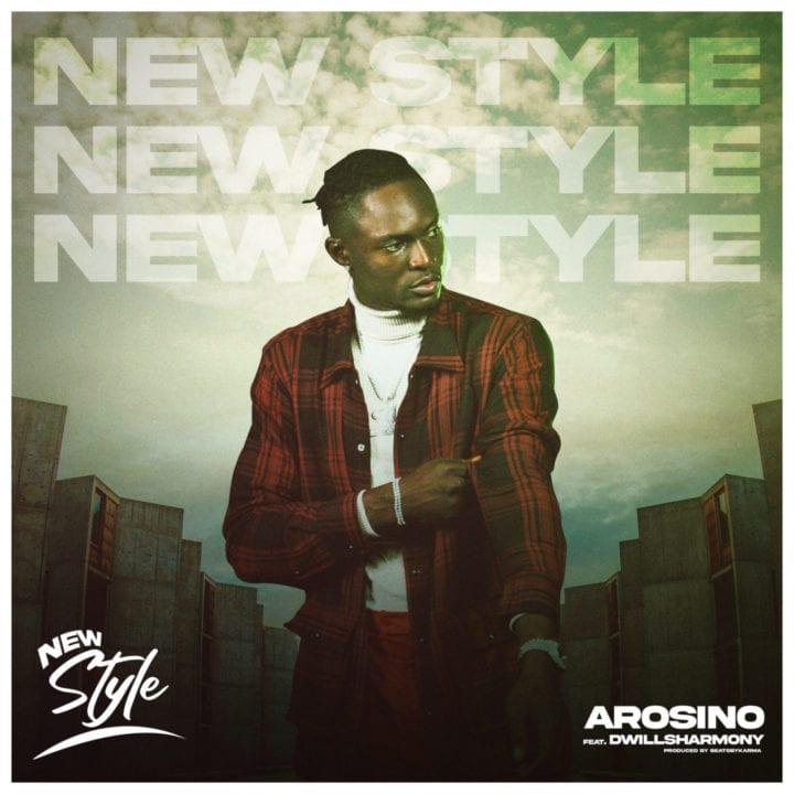 "Arosino And DwillsHarmony Serve An Impressive ""New Style"" Song –"