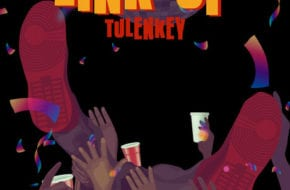 "Tulenkey Issues New Single ""Link Up"""