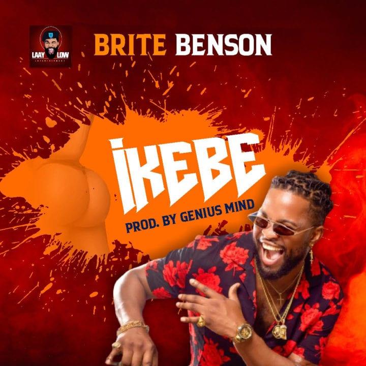 Brite Benson – Ikebe - Listen & stream Mp3