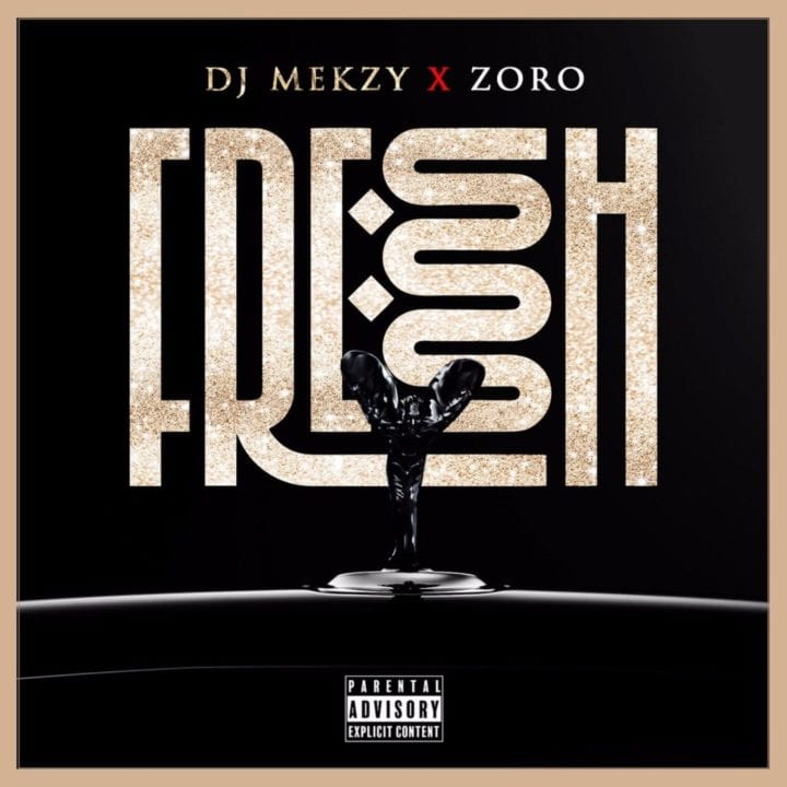 DJ Mekzy, Zoro - Fresh Ibo Boy