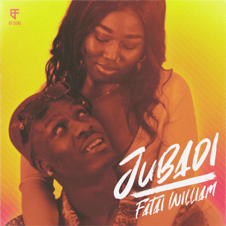 Fatai William drops a fresh new sound titled 'Jubadi' under his imprint 8Figure