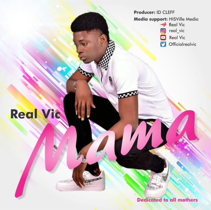 "Real Vic Comes Through With Brand New Single ""Mama – """