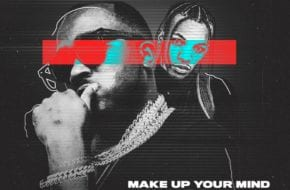Ice Prince, Tekno - Make Up Your Mind