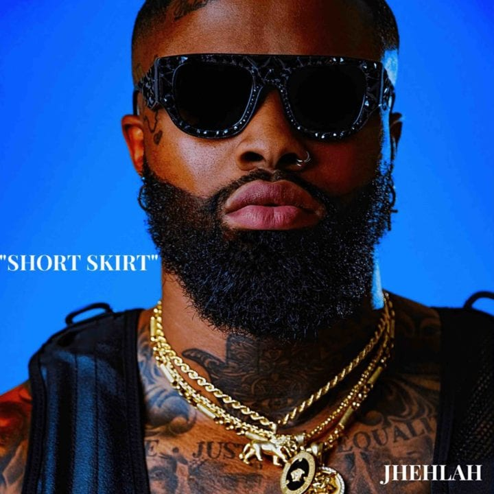 Jhehlah debuted his single 'Short Skirt' with a Top-tier Video