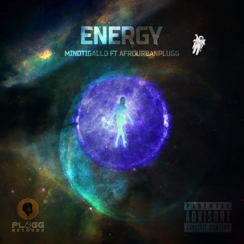 Mindtigallo ft Afrourbanplugg  – Energy