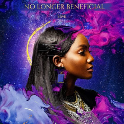 "Simi Returns With New Single ""No Longer Beneficial"" - LISTEN"