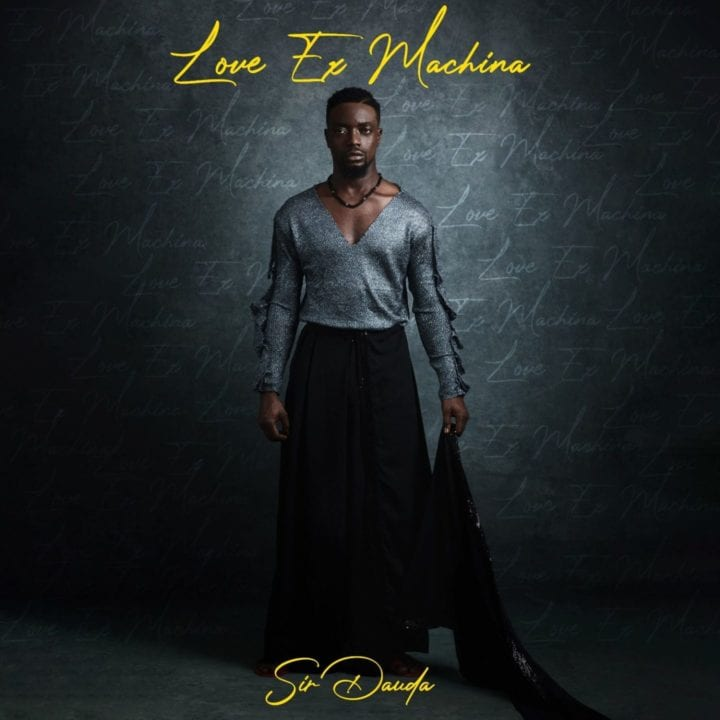 Sir Dauda - Love Ex Machina EP