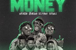 Tubhani Muzik - Money ft. DopeNation, Kelvyn Boy, Kofi Mole & Strongman