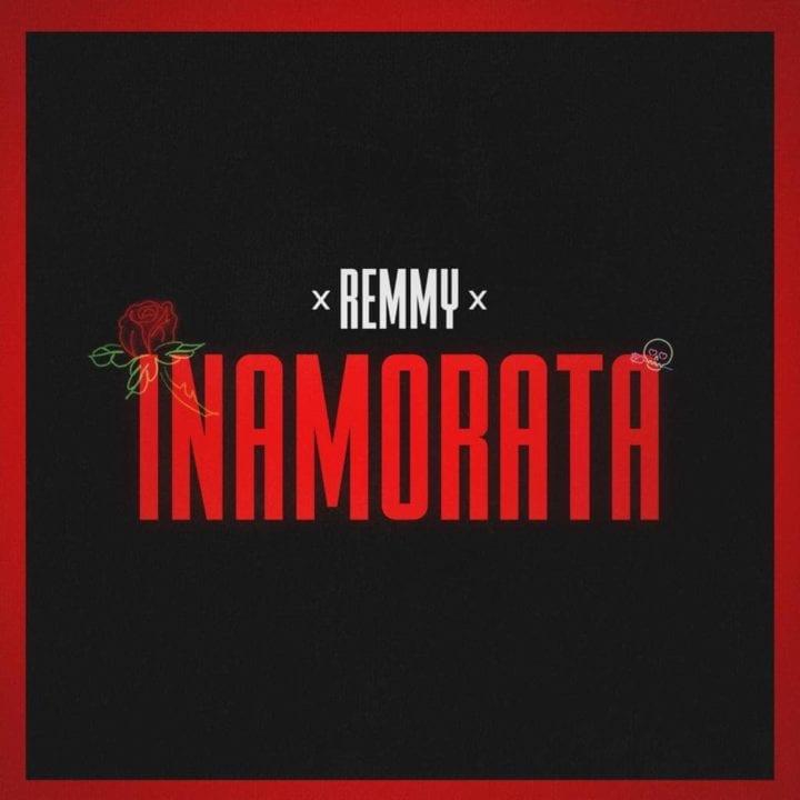 Remmy - Inamorata