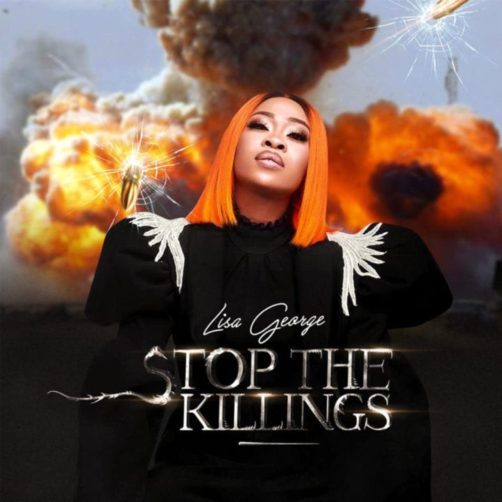 Lisa C George has come with a Peaceful song titled 'Stop The Killing'