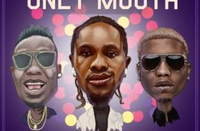 Rasz ft Duncan Mighty x Reminisce – Only Mouth = Stream Mp3 | Notjustok