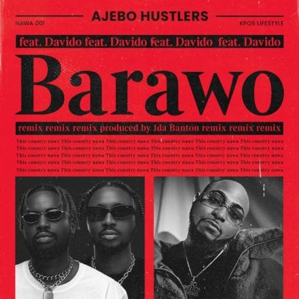 Davido joins Ajebo Hustlers for Remix to popular tune, 'Barawo'