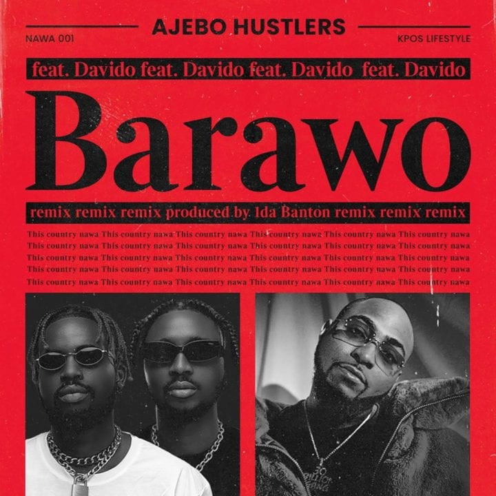 Davido joins Ajebo Hustlers for Remix to popular song, 'Barawo'