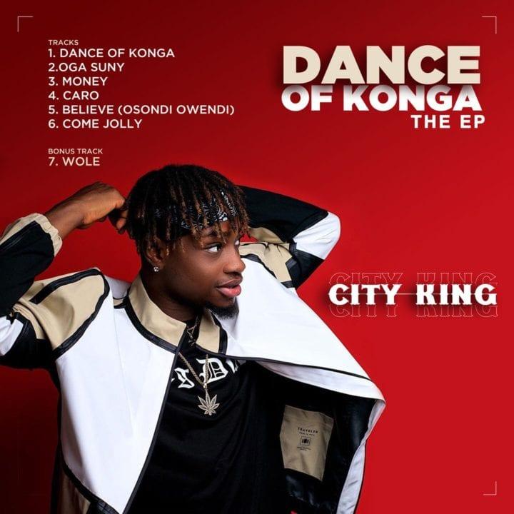 CityKing – Wole + Dance Of Konga