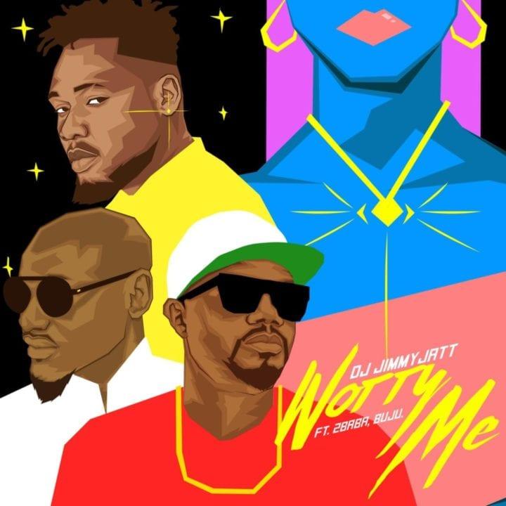 DJ Jimmy Jatt, 2Baba, Buju - Worry Me
