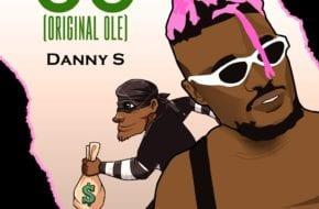 Danny S - OO (Original Ole)