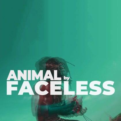 Faceless - Animals