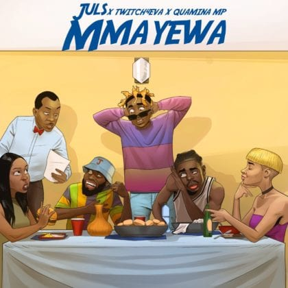 Juls - Mmayewa ft. Twitch 4 Eva & Quamina MP