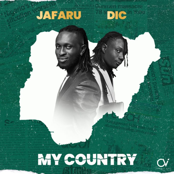 Jarafu & DIC – My Country