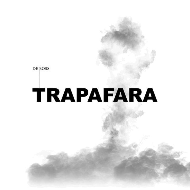 De Boss – Trapafara