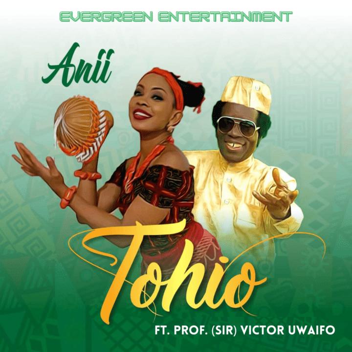 "Anii Celebrates Nigeria With New Single ""Tohio"" Featuring Sir. Victor Uwaifo"