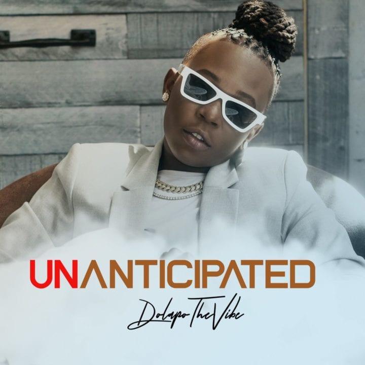 Unanticipated EP by DolapoTheVibe art