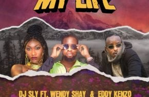 DJ Sly features Eddy Kenzo and Wendy Shay on 'My Life'