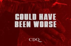 CDQ - Could - Have Been Worse