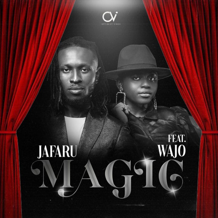"Jafaru Returns With a New Single ""MAGIC"" Featuring Label mate, Wajo – ."