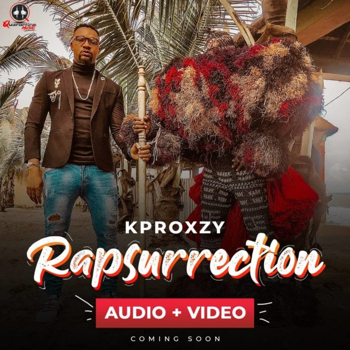 "Kproxy Releases Audio and Video To – ""Rapsurrection"""