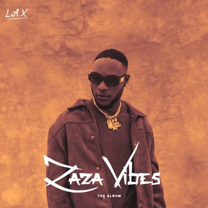 L.A.X - Zaza Vibes Album