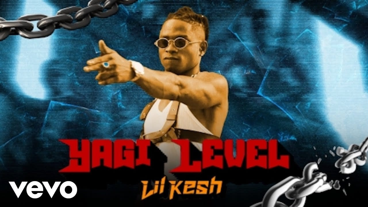 Lil Kesh - Yagi Level