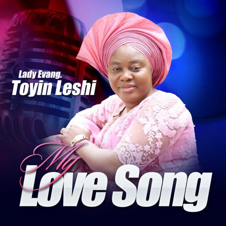 LADY EVANG TOYIN LESHI – Praise Medley (Orin Iyin Orin Aladun)