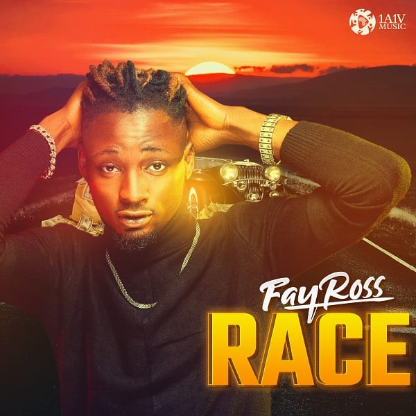 "1A1V Music Presents New Single by Fayross – ""Race"""